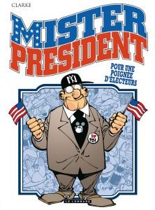 cover-comics-mister-president-tome-5-pour-une-poigne-d-8217-lecteurs