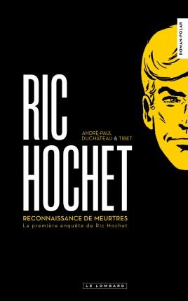 Reconnaissance de meurtres : la 1re enquête de Ric Hochet