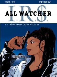 cover-comics-all-watcher-tome-6-la-thorie-des-cordes-fiscales