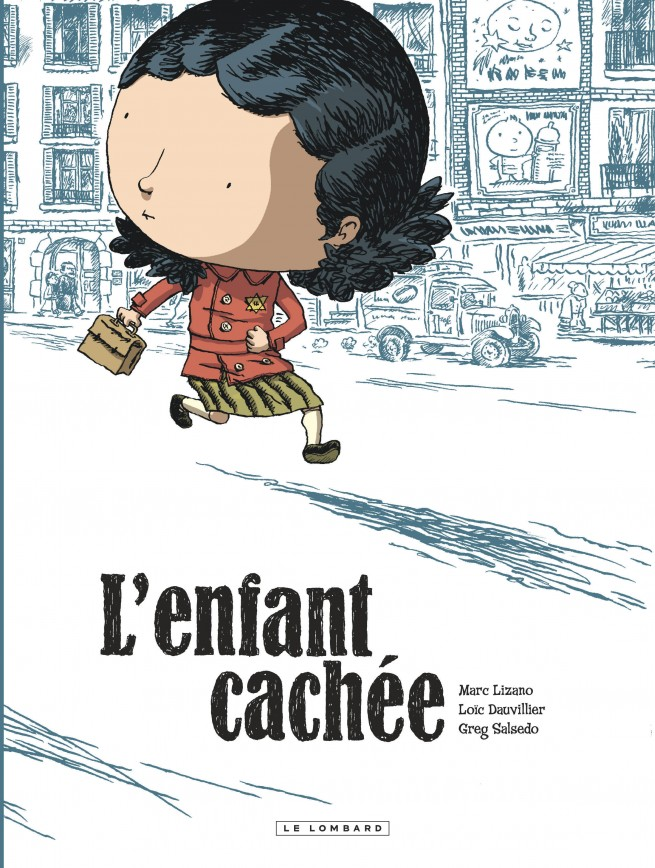 L'Enfant cachée L'Enfant cachée — Éditions Le Lombard