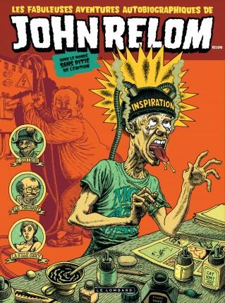Les Fabuleuses aventures autobiographiques de John Relom dans le monde sans pitié de l'édition