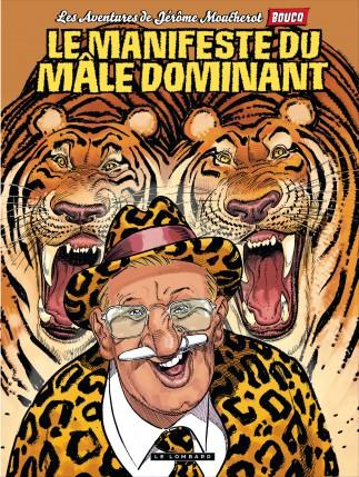 Le Manifeste du mâle dominant