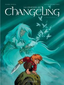 cover-comics-intgrale-la-lgende-du-changeling-tome-0-intgrale-la-lgende-du-changeling
