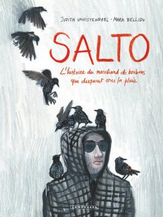 Salto - L'histoire du marchand de bonbons qui disparut sous la pluie