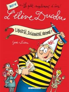cover-comics-libert-solidarit-rcr-best-of-l-8217-lve-ducobu-tome-1-libert-solidarit-rcr-best-of-l-8217-lve-ducobu