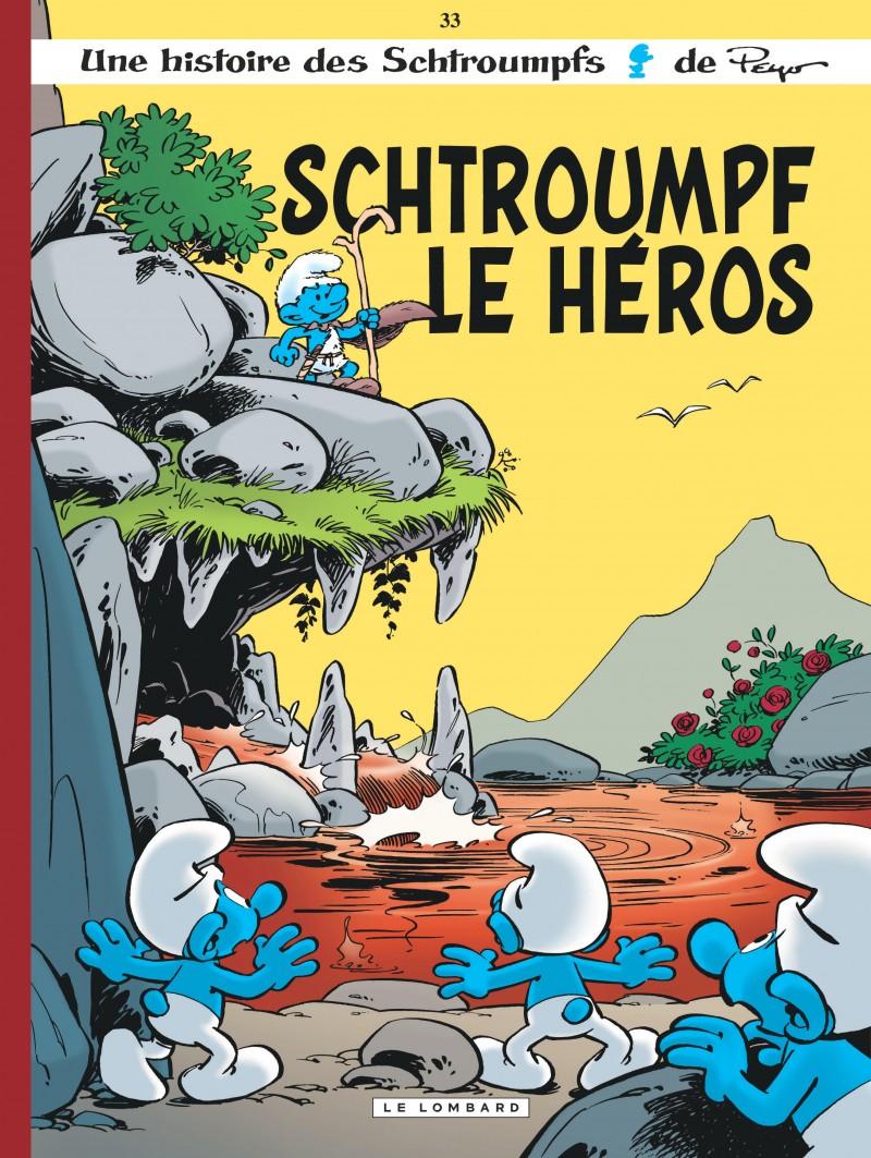 Les Schtroumpfs - tome 33 - Schtroumpf le Héros