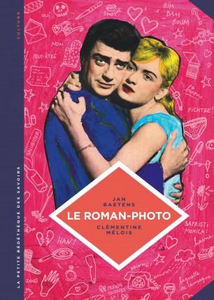 Le Roman-photo. Un genre entre hier et demain.