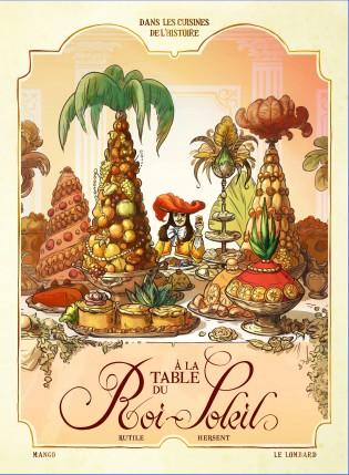 A la table du Roi-Soleil