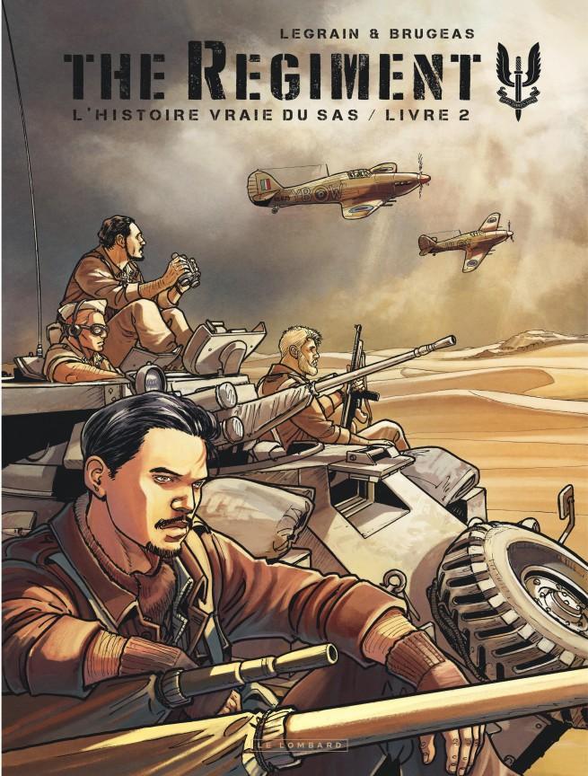 The Regiment L Histoire Vraie Du Sas Tome 2 Livre 2