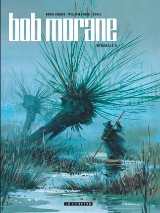 Intégrale Bob Morane nouvelle version tome 9