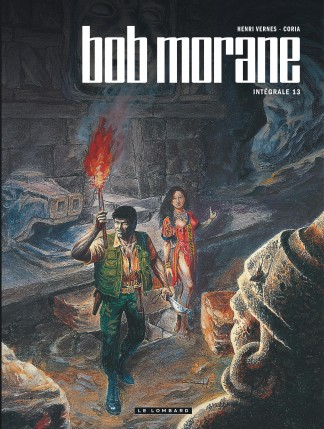 Intégrale Bob Morane nouvelle version tome 13