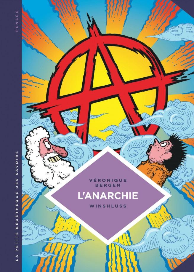 La petite Bédéthèque des Savoirs, Tome 29 : L'Anarchie. Théories ...