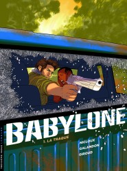 Babylone – Tome 1
