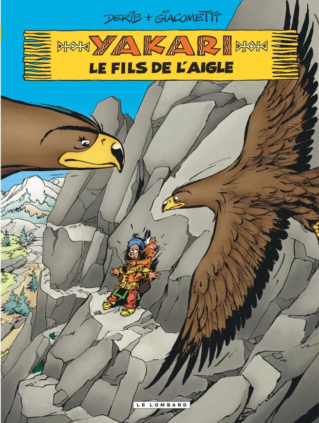 Yakari, Tome 41 : Le fils de l'aigle — Éditions Le Lombard