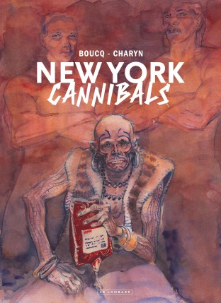 New York Cannibals - Édition noir & blanc