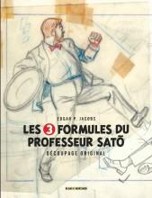 Les 3 Formules du Professeur Sato - Découpage original par Edgar P. Jacobs