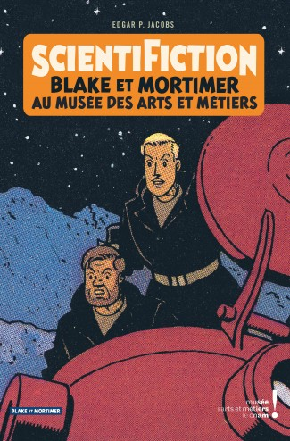autour-de-blake-mortimer-tome-13-scientifiction-catalogue-dexposition-arts-et-metiers