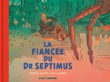 cover-comics-blake-amp-mortimer-8211-hors-srie-tome-11-la-fiance-du-dr-septimus-8211-collection-le-nouveau-chapitre