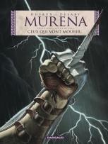 Quel livre avez vous lu récemment ? (2) - Page 2 Murena-tome-4-ceux-qui-vont-mourir