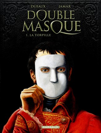 double-masque-tome-1-la-torpille