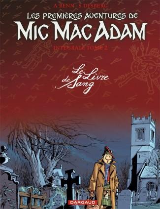 les-premieres-aventures-de-mic-mac-adam-integrale-tome-2-le-livre-de-sang