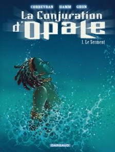 cover-comics-la-conjuration-d-8217-opale-tome-1-le-serment