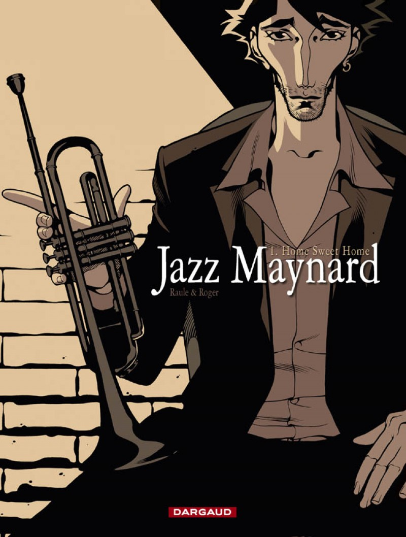 jazz-maynard-tome-1-home-sweet-home - couv