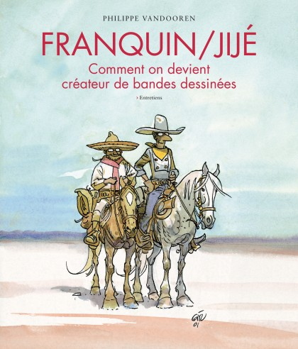 Franquin/Jijé - How to become a comic book artist - Franquin/Jijé - Comment on devient créateur de bandes dessinées