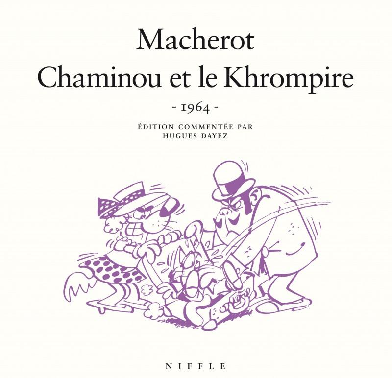 Chaminou et le Khrompire (1964) - tome 1 - Chaminou et le Khrompire