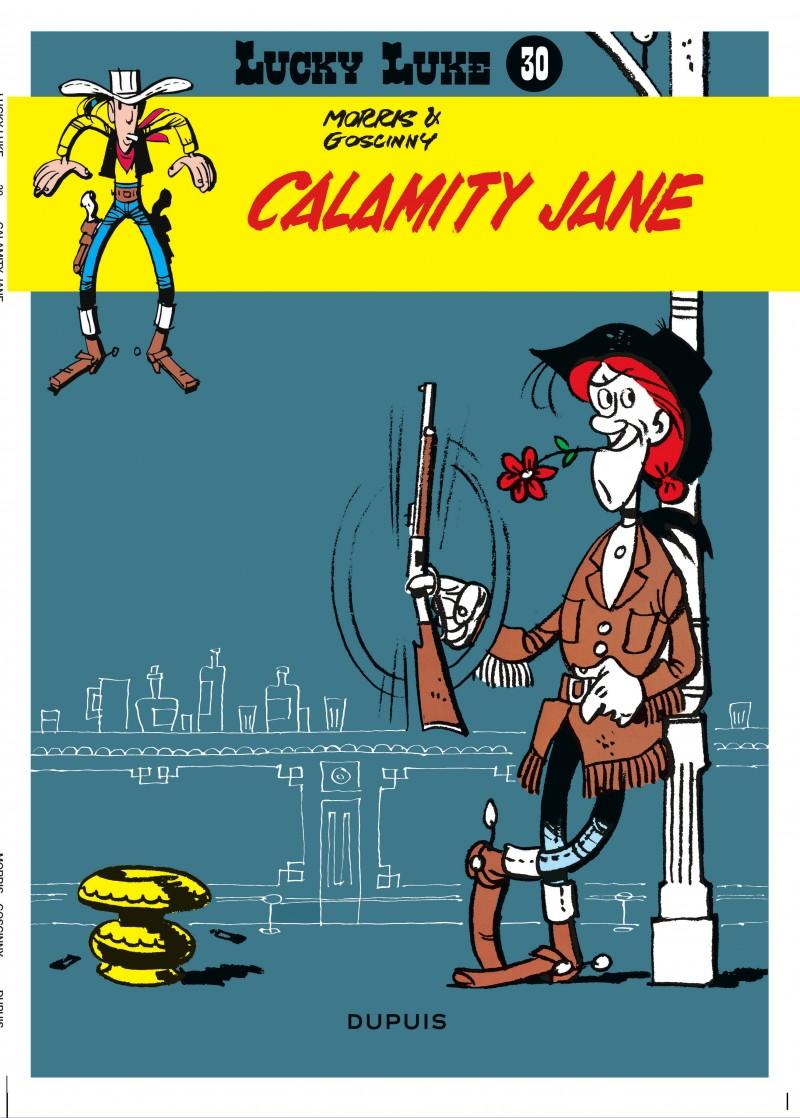 Lucky Luke (new look) - tome 30 - Calamity Jane