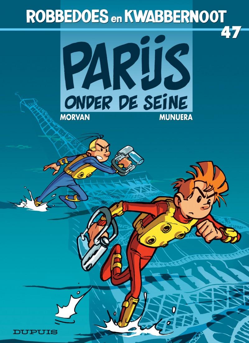 Robbedoes en Kwabbernoot - tome 47 - Parijs onder de Seine