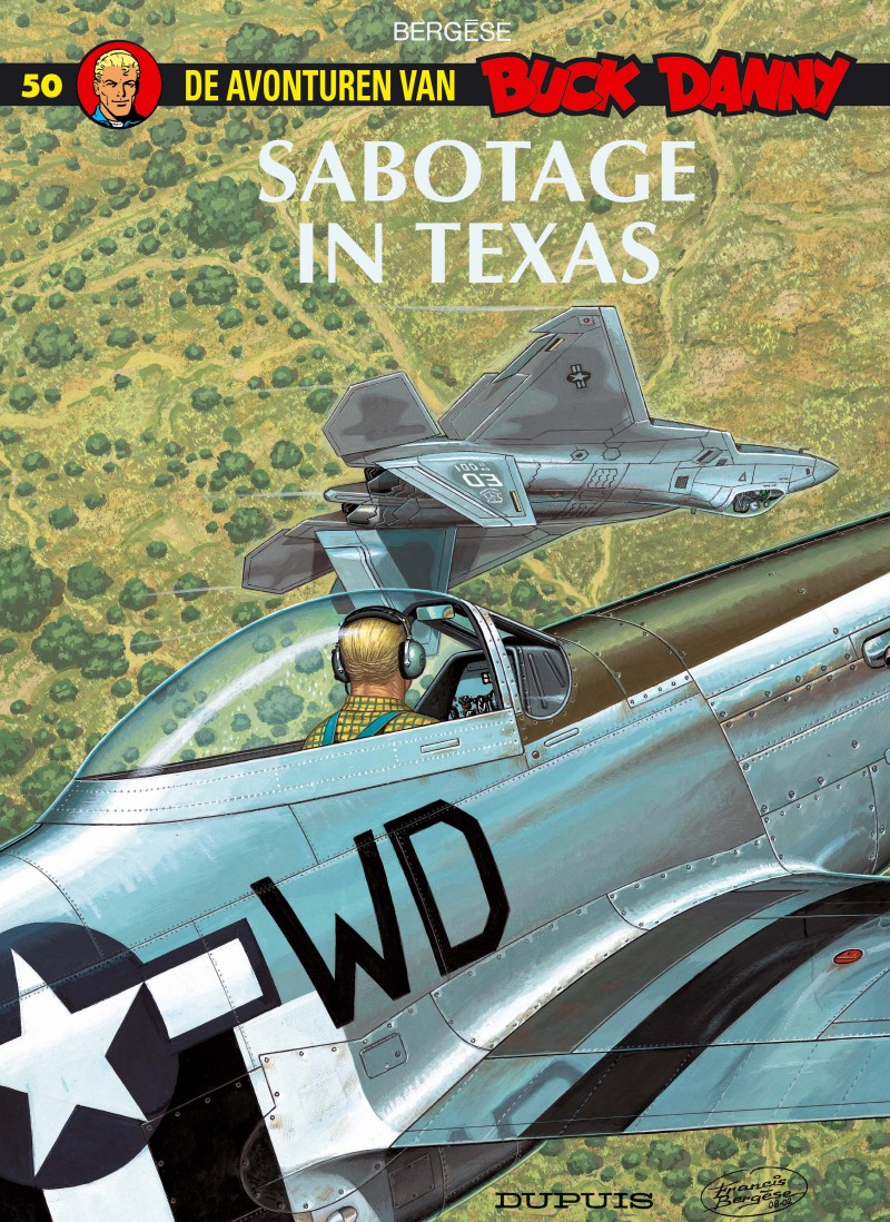Buck Danny - tome 50 - Sabotage in Texas