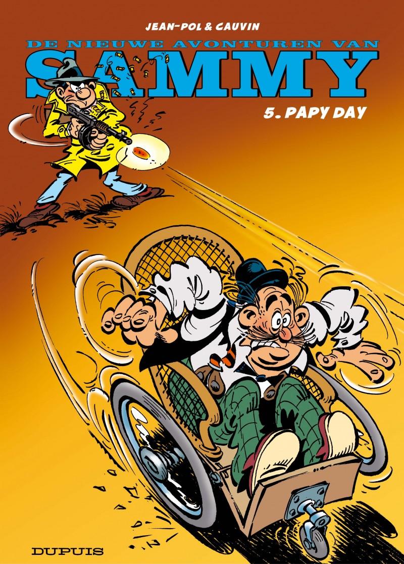 De nieuwe avonturen van Sammy - tome 5 - Papy Day