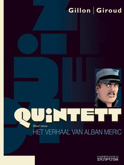 Quintett - Het verhaal van Alban Meric - deel 2/5