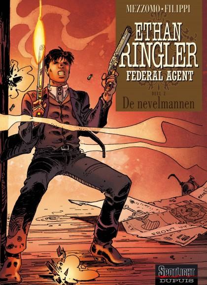 Ethan Ringler, Federal Agent - De nevelmannen