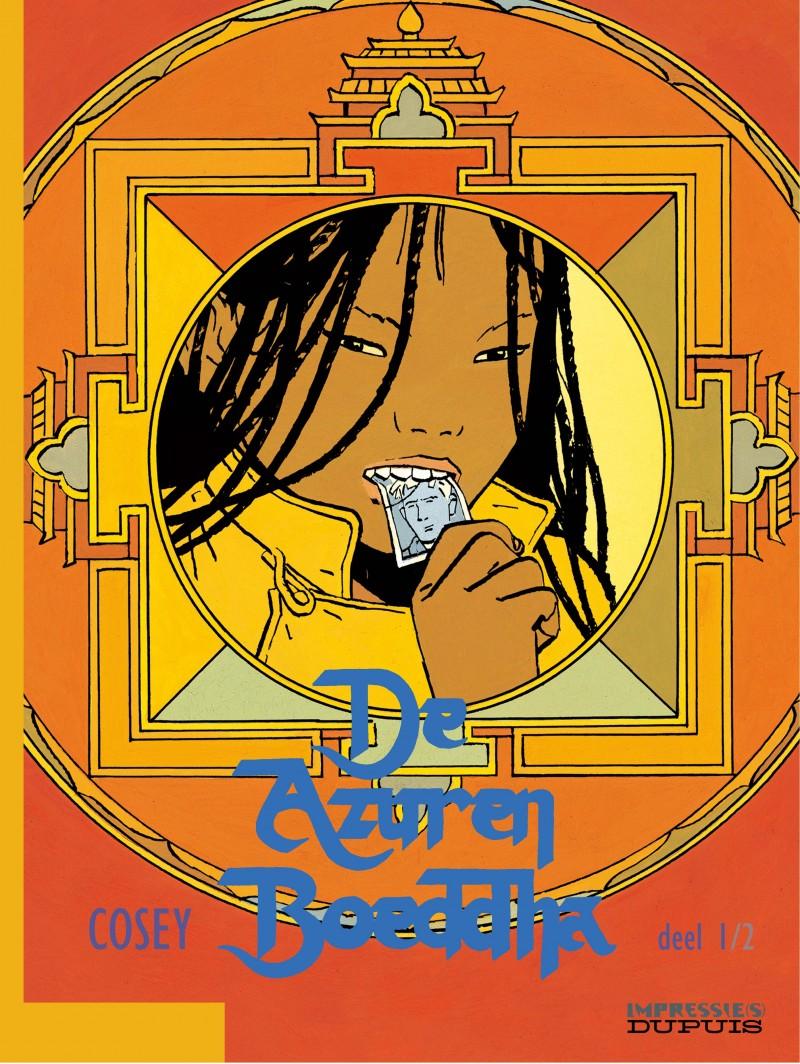 De Azuren Boeddha - tome 1 - De Azuren Boeddha - deel 1/2