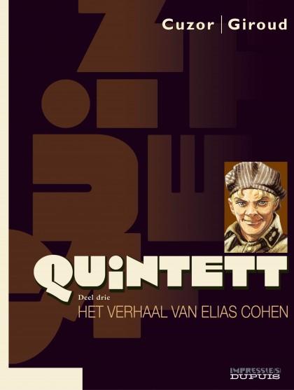 Quintett - Het verhaal van Elias Cohen - deel 3/5