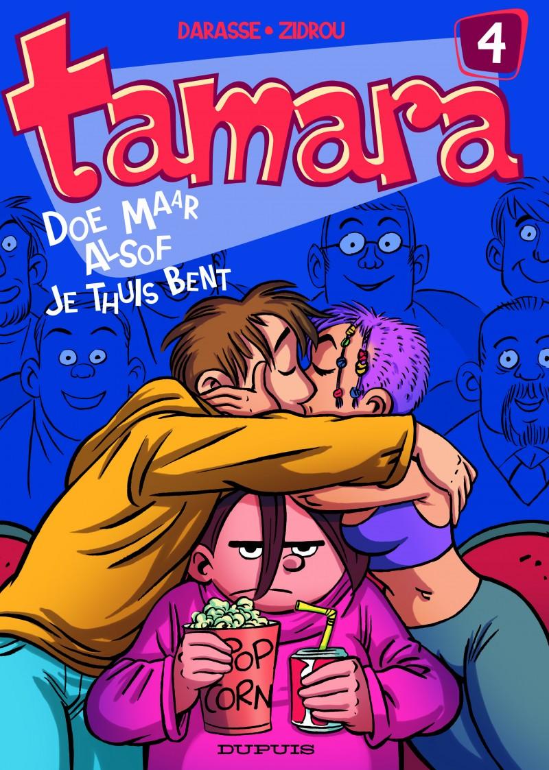 Tamara - tome 4 - Doe maar alsof je thuis bent!