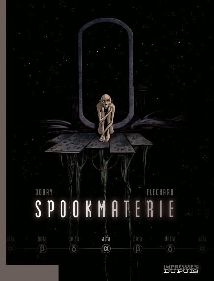 Spookmaterie - Alfa - deel 1/3