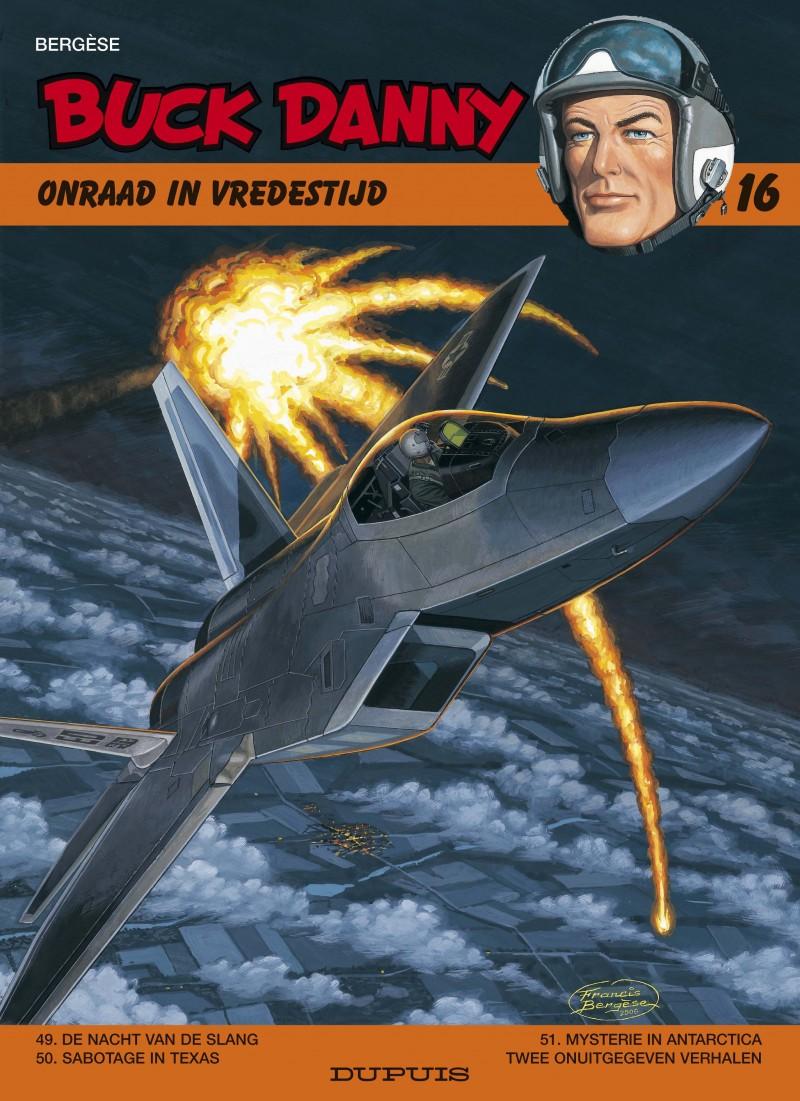 Buck Danny Omnibus - tome 16 - Onraad in vredestijd (Twee onuitgegeven verhalen)