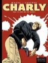 Charly Tome 13 - Een hel op aarde