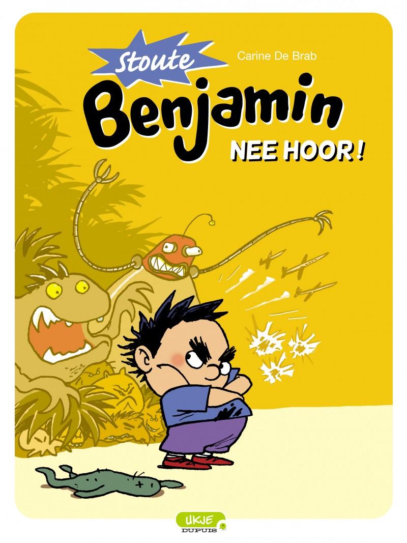Stoute Benjamin - tome 1 - Nee hoor!