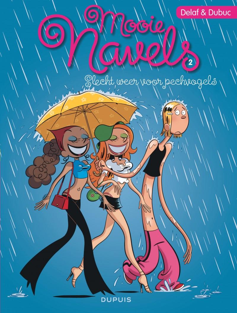 Mooie Navels - tome 2 - Slecht weer voor pechvogels