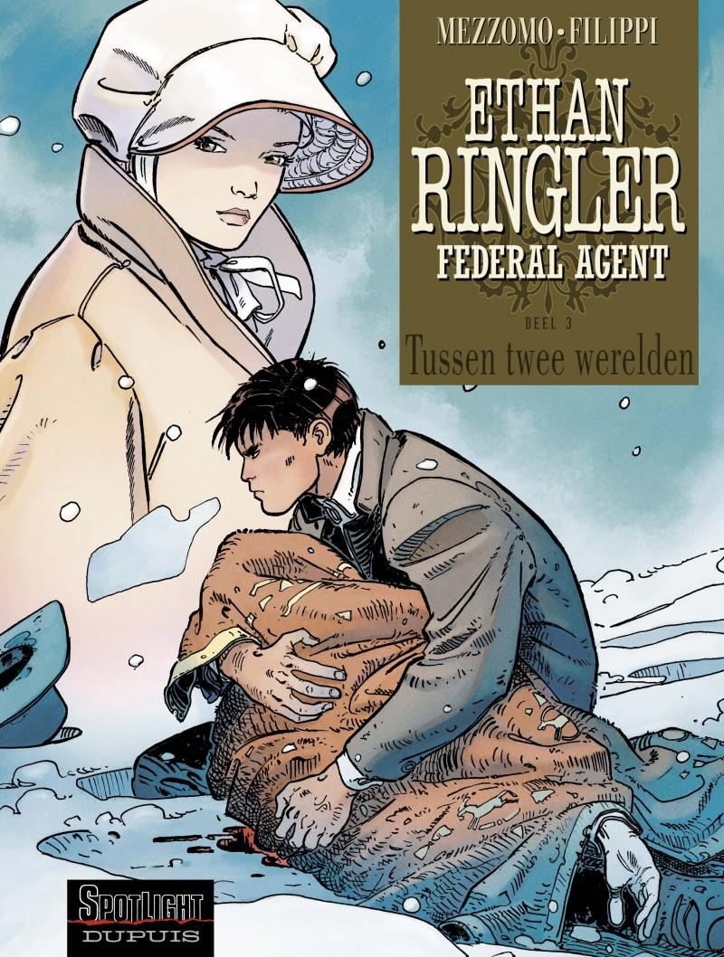 Ethan Ringler, Federal Agent - tome 3 - Tussen twee werelden