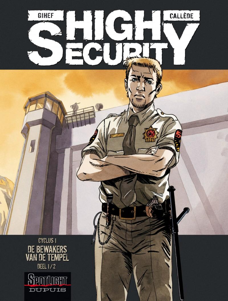 High security - tome 1 - De bewakers van de tempel - deel 1/2
