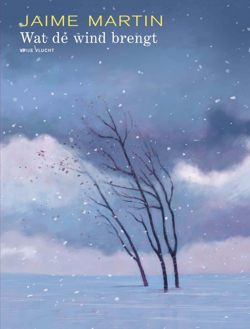 Wat de wind brengt - Wat de wind brengt