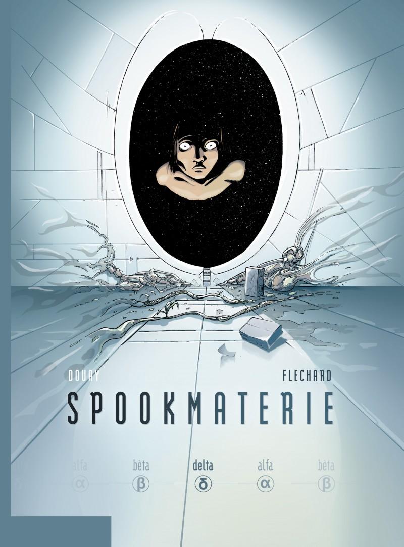 Spookmaterie - tome 3 - Delta - deel 3/3
