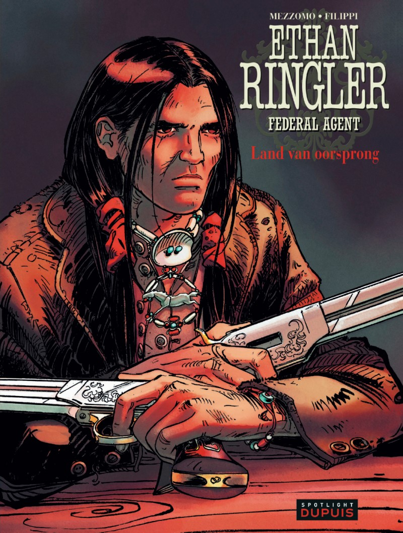 Ethan Ringler, Federal Agent - tome 5 - Land van oorsprong