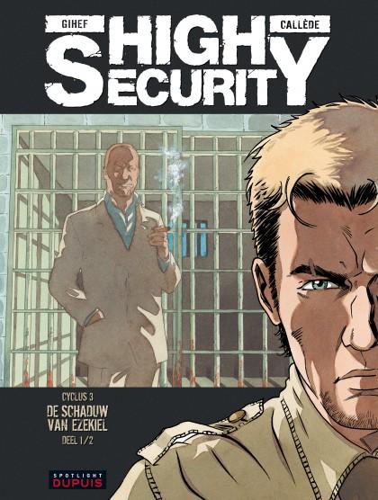 High security - De schaduw van Ezekiel - deel 1/2