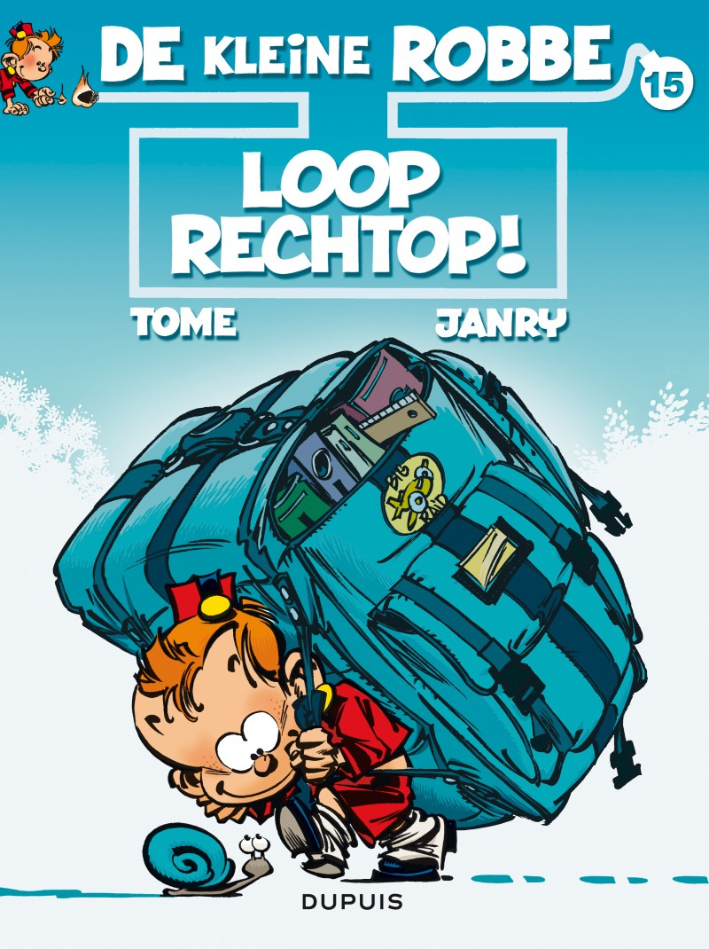 Kleine Robbe - tome 15 - Loop rechtop !